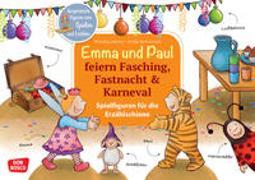Cover-Bild zu Emma und Paul feiern Fasching, Fastnacht & Karneval. Spielfiguren für die Erzählschiene von Lehner, Monika