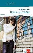 Cover-Bild zu Drame au collège von Schneider, Jost
