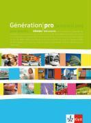 Cover-Bild zu Génération pro. Niveau débutants von Darras, Isabelle
