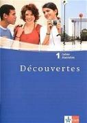 Cover-Bild zu Découvertes 1. Cahier d'activités von Darras, Isabelle