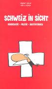 Cover-Bild zu Golay, Vincent: Schweiz in Sicht. Schülerbuch