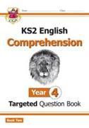 Cover-Bild zu KS2 English Targeted Question Book: Year 4 Comprehension - Book 2 von CGP Books