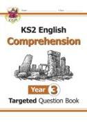 Cover-Bild zu KS2 English Targeted Question Book: Year 3 Comprehension - Book 1.Comprehension von CGP Books