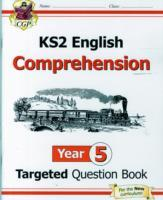 Cover-Bild zu KS2 English Targeted Question Book: Year 5 Comprehension - Book 1.Comprehension von CGP Books