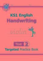 Cover-Bild zu KS1 English Targeted Practice Book: Handwriting - Year 2 von CGP Books