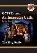 Cover-Bild zu Grade 9-1 GCSE Drama Play Guide - An Inspector Calls von CGP Books