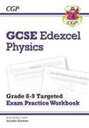 Cover-Bild zu GCSE Physics Edexcel Grade 8-9 Targeted Exam Practice Workbook (includes Answers) von CGP Books