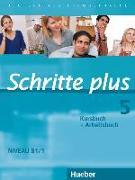 Cover-Bild zu Schritte plus 05. Kursbuch + Arbeitsbuch von Hilpert, Silke