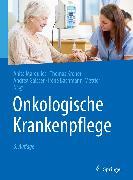 Cover-Bild zu Onkologische Krankenpflege (eBook) von Bachmann-Mettler, Irène (Hrsg.)