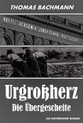 Cover-Bild zu Urgroßherz (eBook) von Bachmann, Thomas