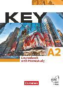 Cover-Bild zu Key, Aktuelle Ausgabe, A2, Kursbuch mit CDs und Phrasebook von Cornford, Annie
