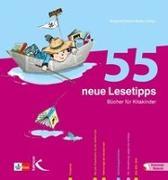 Cover-Bild zu 55 neue Lesetipps von Becker, Susanne Helene (Hrsg.)