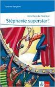 Cover-Bild zu Stéphanie superstar! von LePlouhinec, Anne M.
