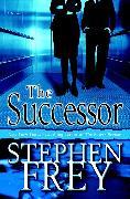 Cover-Bild zu The Successor (eBook) von Frey, Stephen