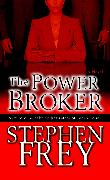 Cover-Bild zu The Power Broker von Frey, Stephen