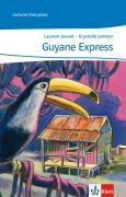 Cover-Bild zu Guyane Express von Jouvent, Laurent