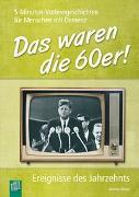 Cover-Bild zu 5-Minuten-Vorlesegeschichten für Menschen mit Demenz: Das waren die 60er! von Annette, Weber
