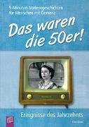 Cover-Bild zu 5-Minuten-Vorlesegeschichten für Menschen mit Demenz: Das waren die 50er! von Simon, Katia