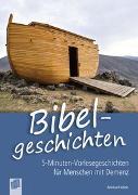 Cover-Bild zu 5-Minuten-Vorlesegeschichten für Menschen mit Demenz: Bibelgeschichten von Abeln, Reinhard