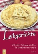 Cover-Bild zu 5-Minuten-Vorlesegeschichten für Menschen mit Demenz: Leibgerichte von Ebbert, Birgit
