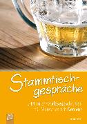 Cover-Bild zu 5-Minuten-Vorlesegeschichten für Menschen mit Demenz: Stammtischgespräche (eBook) von Weber, Annette