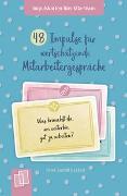 Cover-Bild zu 48 Impulse für wertschätzende Mitarbeitergespräche von Bartoli y Eckert, Petra