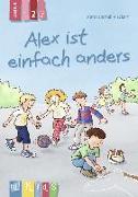 Cover-Bild zu KidS - Klassenlektüre in drei Stufen: Alex ist einfach anders - Lesestufe 2 von Bartoli y Eckert, Petra