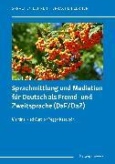 Cover-Bild zu Sprachmittlung und Mediation für Deutsch als Fremd- und Zweitsprache (DaF/DaZ) (eBook) von Katelhön, Peggy