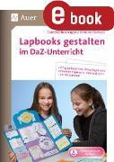 Cover-Bild zu Lapbooks gestalten im DaZ-Unterricht (eBook) von Blumhagen