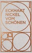 Cover-Bild zu Nickel, Eckhart: Vom Schönen (eBook)