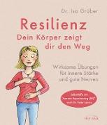 Cover-Bild zu Grüber, Isa: Resilienz - dein Körper zeigt dir den Weg (eBook)
