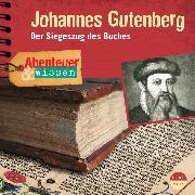 Cover-Bild zu Beck, Ulrike: Abenteuer & Wissen: Johannes Gutenberg (Audio Download)