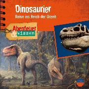 Cover-Bild zu Nielsen, Maja: Abenteuer & Wissen: Dinosaurier (Audio Download)