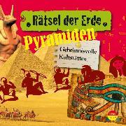 Cover-Bild zu Wakonigg, Daniela: Rätsel der Erde: Pyramiden (Audio Download)