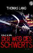 Cover-Bild zu Lang, Thomas: Der Weg des Schwerts (eBook)