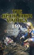 Cover-Bild zu Wordsworth, William: The Bethlehem Carols - 150+ Christmas Carols, Songs & Poems for the Holy Night (eBook)