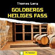 Cover-Bild zu Lang, Thomas: Goldbergs Heiliges Fass (Audio Download)