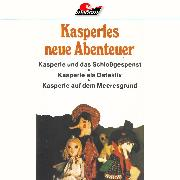 Cover-Bild zu Brennicke, Helmut: Kasperle, Kasperles neue Abenteuer (Audio Download)
