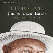 Cover-Bild zu Lang, Thomas: Immer nach Hause (Audio Download)