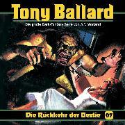 Cover-Bild zu Morland, A. F.: Tony Ballard, Folge 7: Die Rückkehr der Bestie (Audio Download)