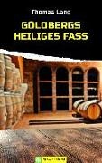 Cover-Bild zu Lang, Thomas: Goldbergs heiliges Fass (eBook)