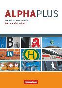 Cover-Bild zu Alpha plus, Deutsch als Zweitsprache, Basiskurs Alphabetisierung, A1, Bild- und Wortkarten, Kartensammlung als Buch von Grunwald, Anita