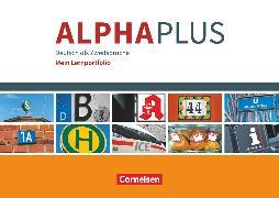 Cover-Bild zu Alpha plus, Deutsch als Zweitsprache, Basiskurs Alphabetisierung, A1, Mein Lernportfolio von Grunwald, Anita