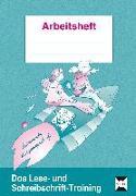 Cover-Bild zu Das Lese- und Schreibschrift-Training. Lateinische Ausgangsschrift von Mauritius, Elke