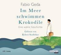 Cover-Bild zu Im Meer schwimmen Krokodile von Geda, Fabio