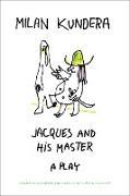 Cover-Bild zu Jacques and his Master (eBook) von Kundera, Milan