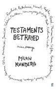 Cover-Bild zu Testaments Betrayed (eBook) von Kundera, Milan