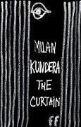 Cover-Bild zu The Curtain (eBook) von Kundera, Milan