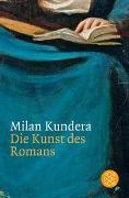 Cover-Bild zu Die Kunst des Romans von Kundera, Milan