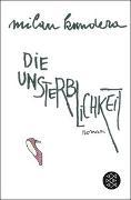 Cover-Bild zu Die Unsterblichkeit von Kundera, Milan